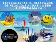 venta o renta negocios acuaticos en Riviera Maya