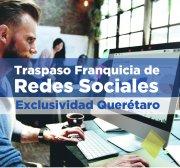 Traspaso Franquicia de Redes Sociales en Querétaro